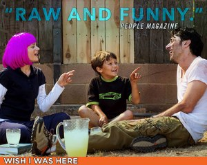wish_i_was_here_raw_funny